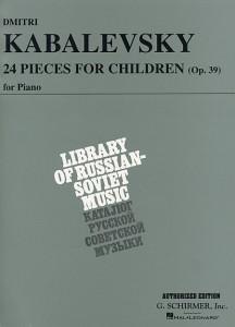 Dmitri Kabalevsky, 24 Pieces for Children, Op. 39